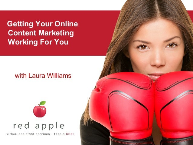 Getting Your Online Content Marketing Working For You  with Laura Williams