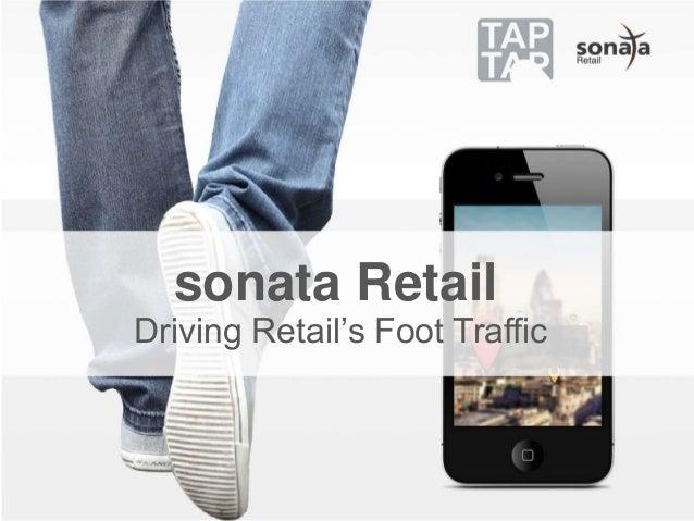 sonata Retail Driving Retail's Foot Traffic