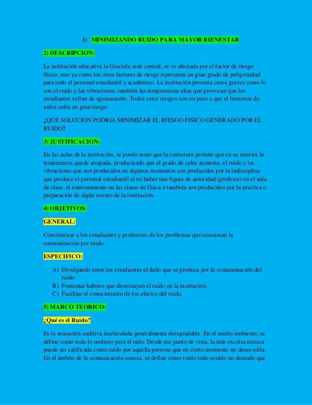 1) MINIMIZANDO RUIDO PARA MAYOR BIENESTAR 2) DESCRIPCION: La institución educativa la Graciela sede central, se ve afectad...