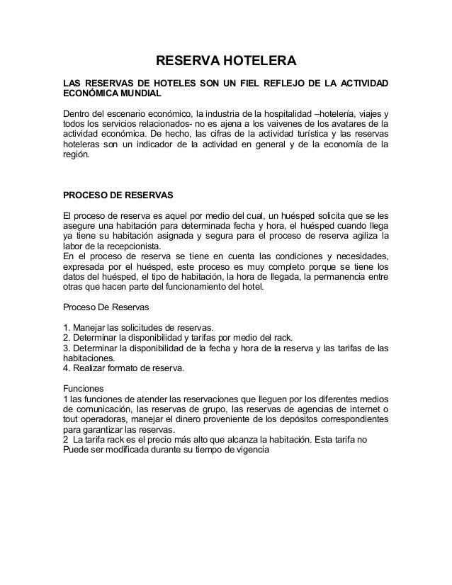 RESERVA HOTELERA LAS RESERVAS DE HOTELES SON UN FIEL REFLEJO DE LA ACTIVIDAD ECONÓMICA MUNDIAL Dentro del escenario económ...