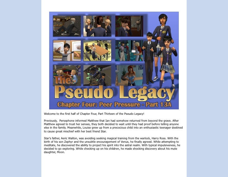 Welcome to the first half of Chapter Four, Part Thirteen of the Pseudo Legacy!  Previously, Persephone informed Matthew th...