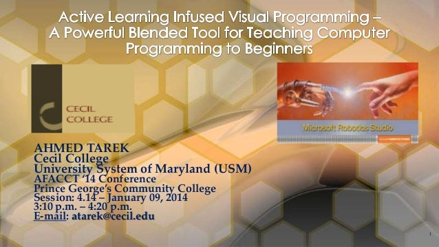 AHMED TAREK Cecil College University System of Maryland (USM) AFACCT '14 Conference Prince George's Community College Sess...