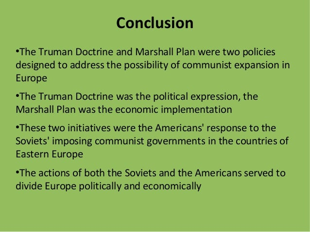 Truman doc and marshall plan - The marshall plan was designed to ...