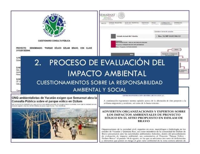 2. PROCESO DE EVALUACIÓN DEL IMPACTO AMBIENTAL CUESTIONAMIENTOS SOBRE LA RESPONSABILIDAD AMBIENTAL Y SOCIAL