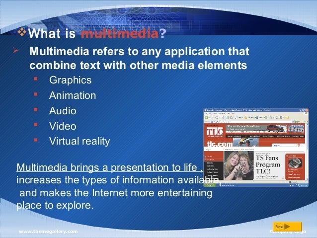 Definition of multimedia Slide 2