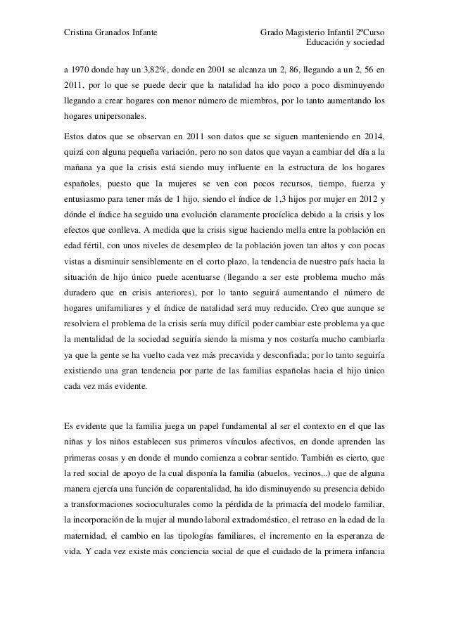 Cristina Granados Infante Grado Magisterio Infantil 2ºCurso Educación y sociedad a 1970 donde hay un 3,82%, donde en 2001 ...