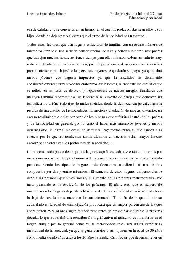 Cristina Granados Infante Grado Magisterio Infantil 2ºCurso Educación y sociedad sea de calidad… y se convierta en un tiem...