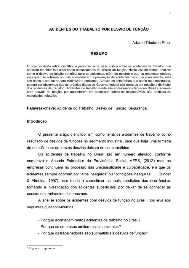 1 ACIDENTES DO TRABALHO POR DESVIO DE FUNÇÃO Adauto Trindade Filho1 RESUMO O objetivo deste artigo científico é promover u...