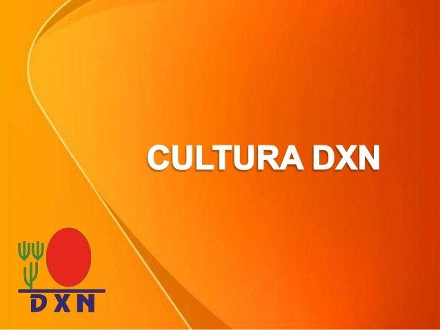 4 Cultura De Dxn