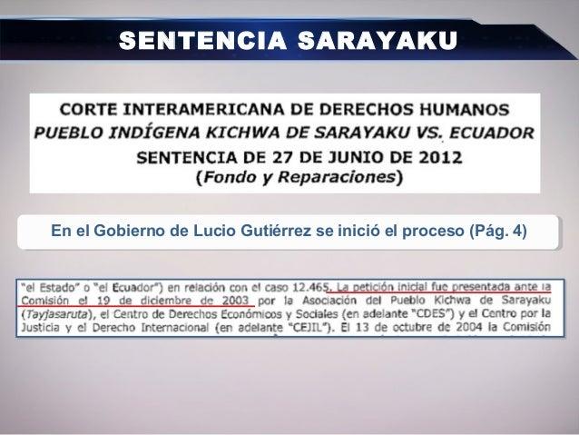 En el Gobierno de Lucio Gutiérrez se inició el proceso (Pág. 4) SENTENCIA SARAYAKU