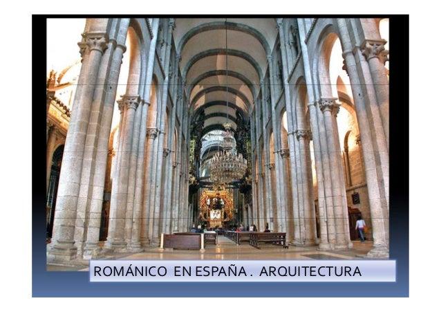 4 2 2 arquitectura rom nica en espa a for Arquitectura de espana