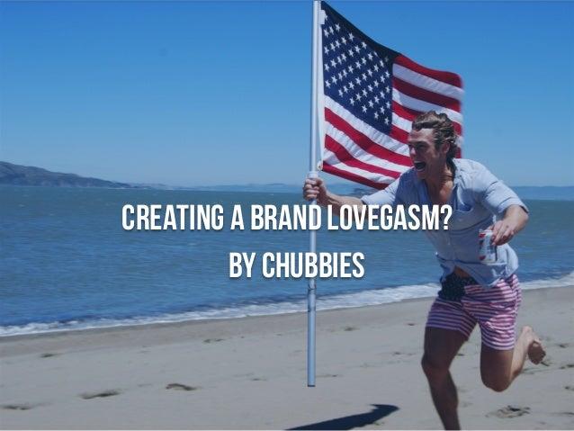 Chubbies Shorts @ Hustle Con - Brand Lovegasm Slide 3