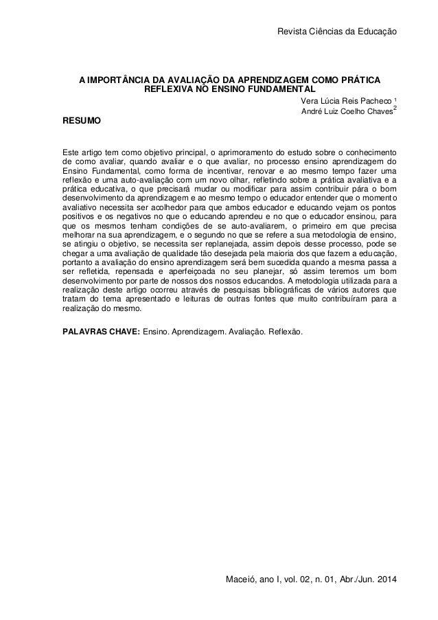 A IMPORTÂNCIA DA AVALIAÇÃO DA APRENDIZAGEM COMO PRÁTICA REFLEXIVA NO ENSINO FUNDAMENTAL