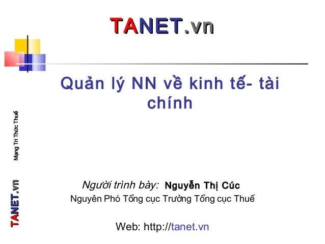 TATANETNET.vn.vnMạngTriThứcThuếTATANETNET.vn.vnMạngTriThứcThuế Quản lý NN về kinh tế- tài chính TATANETNET.vn.vn Người trì...