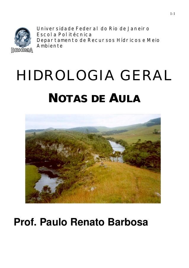 1-1  Universidade Federal do Rio de Janeiro  Escola Politécnica  Departamento de Recursos Hídricos e Meio  Ambiente  HIDRO...