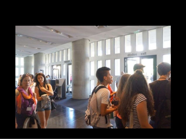 4. Visit of the New Museum of Acropolis PART II