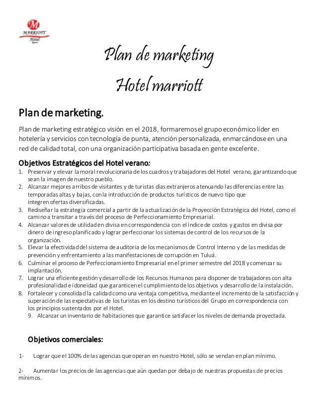 Plan de marketing  Hotel marriott  Plan de marketing.  Plan de marketing estratégico visión en el 2018, formaremos el grup...