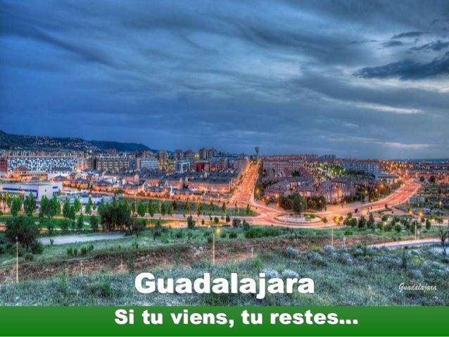 Guadalajara  Si tu viens, tu restes…