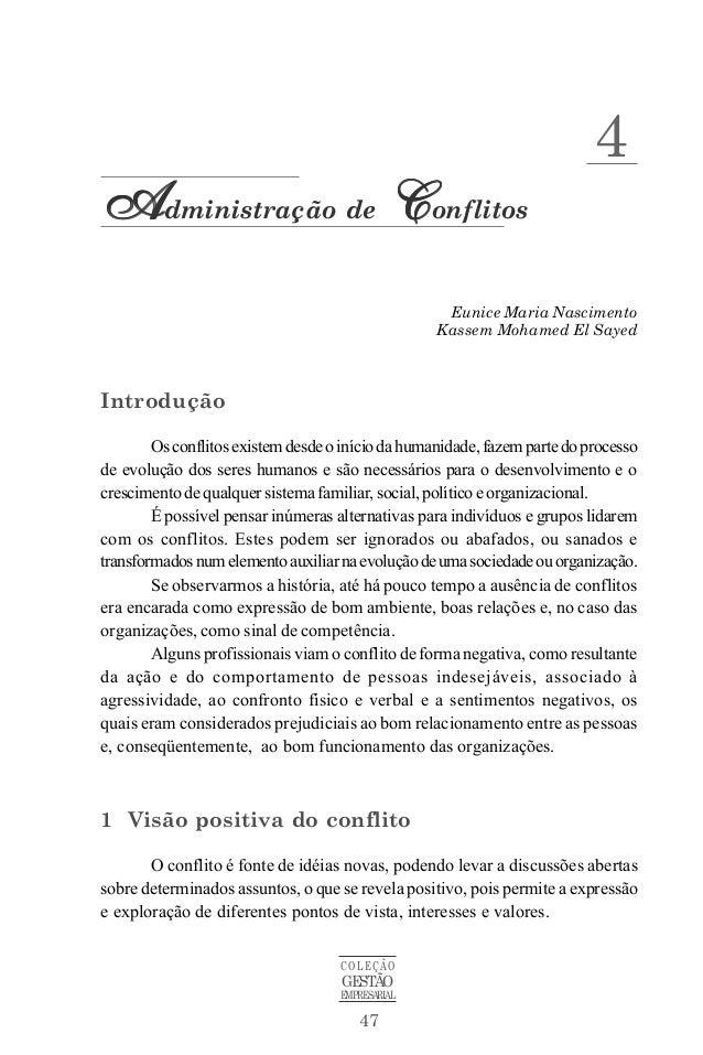 Administração de Conflitos  COLEÇÃO  GESTÃO  EMPRESARIAL  47  4  Eunice Maria Nascimento  Kassem Mohamed El Sayed  Introdu...