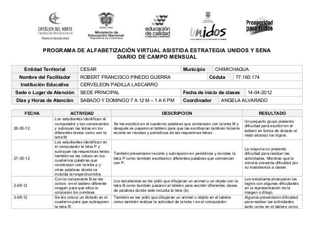 PROGRAMA DE ALFABETIZACIÓN VIRTUAL ASISTIDA ESTRATEGIA UNIDOS Y SENA  DIARIO DE CAMPO MENSUAL  Entidad Territorial CESAR M...