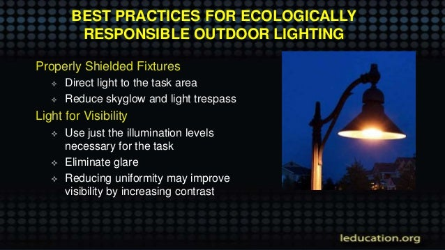 Ecologically responsible outdoor lighting presented by bob parks s tvilight 23 aloadofball Gallery