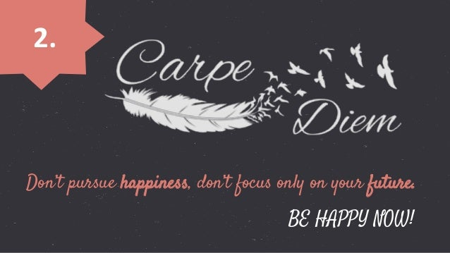 Choose to be happy and courageous is YOUR decision 3.