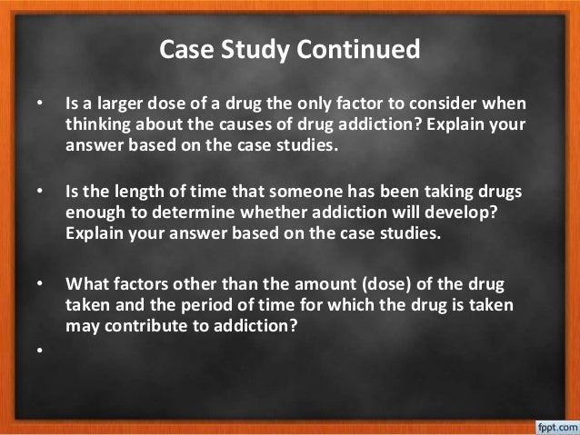 Drug Addiction | Case Study Template