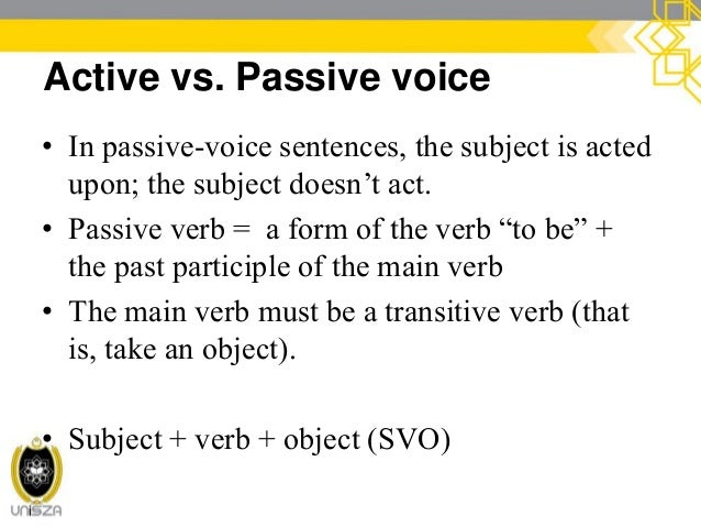 """cont. Active vs. Passive voice She is loved.  Which evokes the question, """"Who's loving her?"""" Past participle of a transit..."""