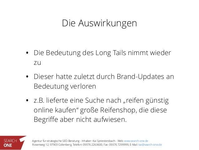 Agentur für strategische SEO-Beratung - Inhaber: Kai Spriestersbach - Web: www.search-one.de Rosenweg 12, 97903 Collenber...