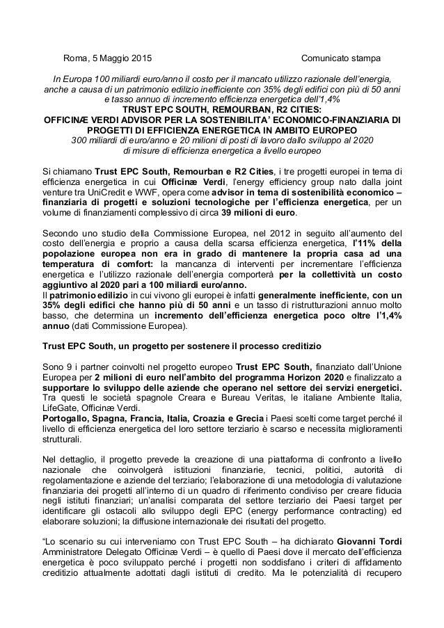 Roma, 5 Maggio 2015 Comunicato stampa In Europa 100 miliardi euro/anno il costo per il mancato utilizzo razionale dell'ene...