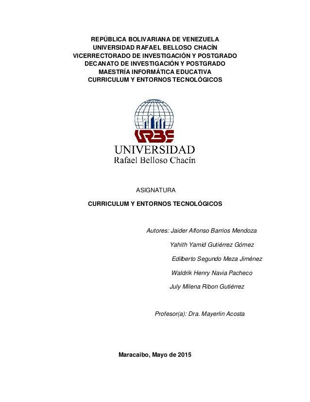 REPÚBLICA BOLIVARIANA DE VENEZUELA UNIVERSIDAD RAFAEL BELLOSO CHACÍN VICERRECTORADO DE INVESTIGACIÓN Y POSTGRADO DECANATO ...