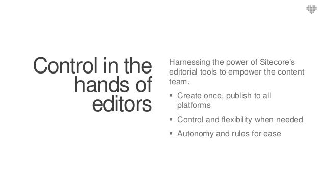 ? ? ? Fixed Templates Component Built Speed of editing Flexibility and control