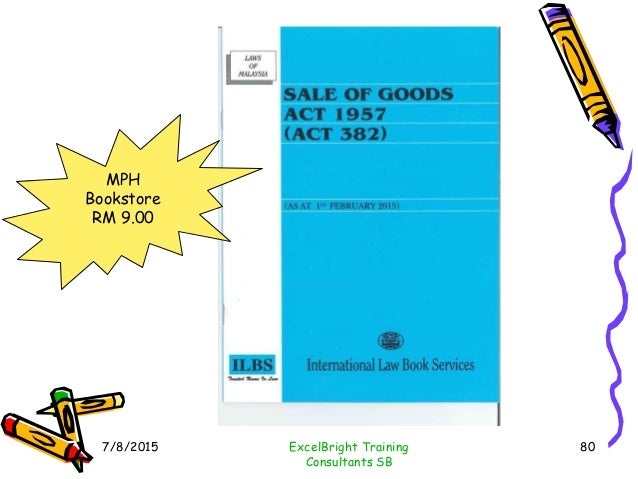 """section 27 of malaysian sales of goods act 1957 157 supply of goods or services within malaysia 158  section 27 of the  limited liability partnership act 2012 [act 743] """"supply"""" has the."""