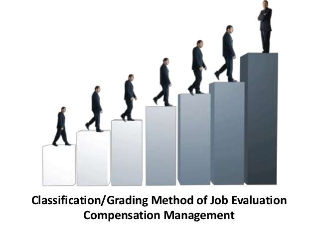 a description of the classification of jobs according to hierarchies or grades Job description guide prepared by the state auditor's office – august 2017 1 the state's position classification plan (plan) provides the salary structure for classified employees in state agencies (excluding legislative.