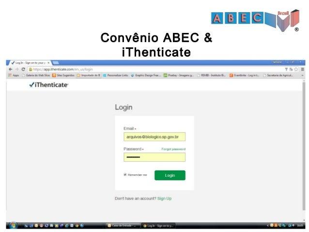Obrigada!!! www.abecbrasil.org.br www.facebook.com/ABECBRASIL convenios@abecbrasil.org.br