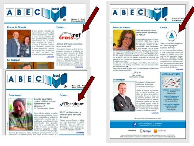 Convênio ABEC & iThenticate 10.000 licenças ao custo de US$ 10,000 US$ 1.00 por licença!!! R$ 2,70 por licença!!! Somente ...