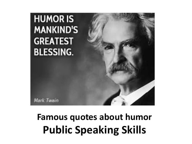 Famous quotes about humor - public speaking skills - Manu ...