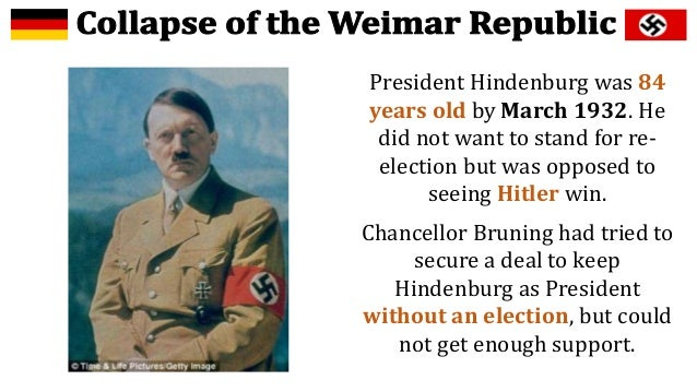 the rise of weimar republic Hitler's rise to power the weimar republic the kaiser abdicated in 1919  leaving germany to be governed by the weimar republic the government.