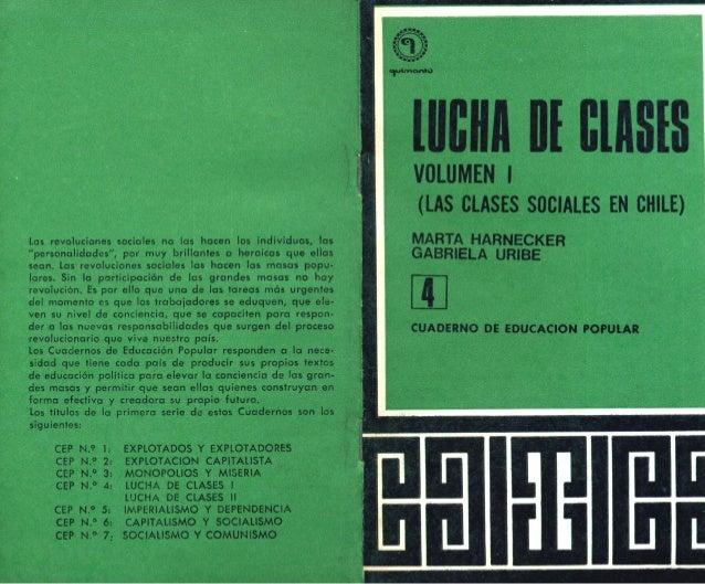 Clases sociales y Lucha de clases VOL 1 (47 páginas). AÑO: 1971. Publicado el 15 de julio de 2009