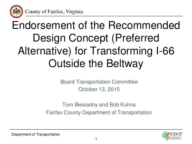 County of Fairfax, Virginia Department of Transportation 1 Endorsement of the Recommended Design Concept (Preferred Altern...