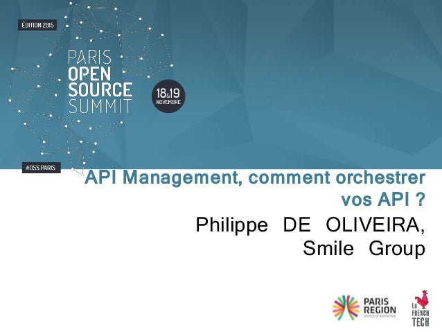 Philippe DE OLIVEIRA, Smile Group API Management, comment orchestrer vos API ?