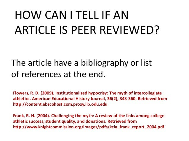 "peer reviewed article spv326 How to recognize peer-reviewed (refereed) journals in many cases professors will require that students utilize articles from ""peer-reviewed"" journals."