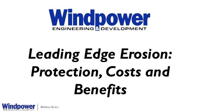Leading Edge Erosion: Protection, Costs and Benefits