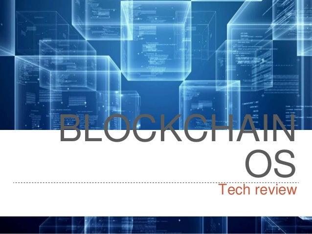BLOCKCHAIN OSTech review