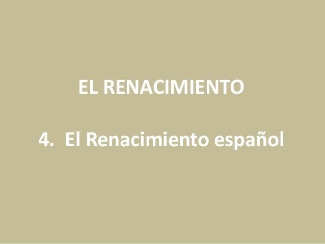 EL RENACIMIENTO 4. El Renacimiento español