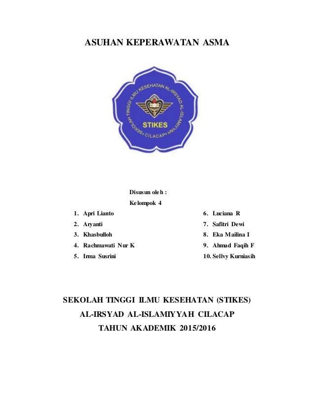 ASUHAN KEPERAWATAN ASMA Disusun oleh : Kelompok 4 1. Apri Lianto 2. Aryanti 3. Khasbulloh 4. Rachmawati Nur K 5. Irma Susr...