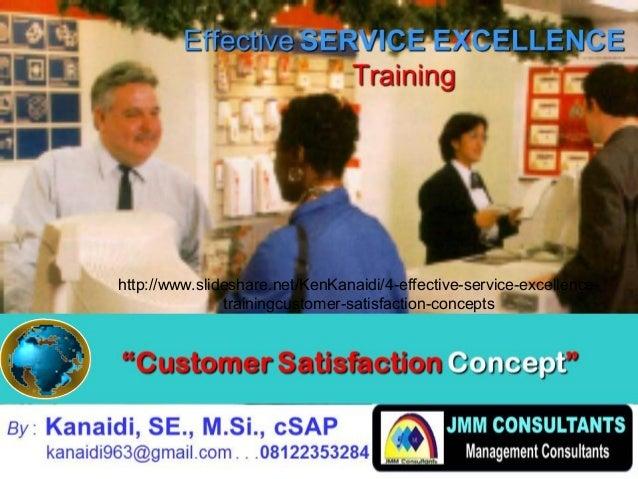 "CanadaCanada 5 """"Customer SatisfactionCustomer Satisfaction ConceptConcept"""" By : Kanaidi, SE., M.Si., cSAP kanaidi963@gma..."