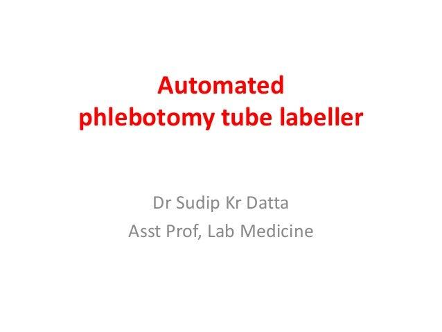 Automatedphlebotomy tube labeller Slide 2