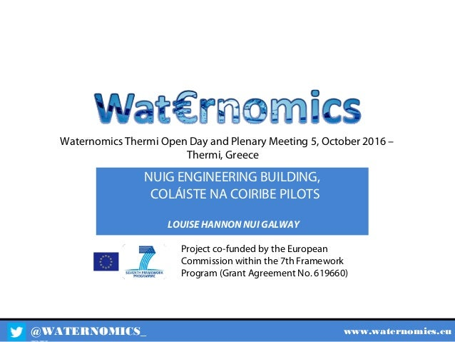 @WATERNOMICS_ www.waternomics.eu Project co-funded by the European Commission within the 7th Framework Program (Grant Agre...