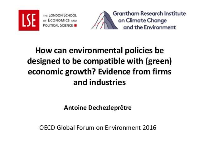 Howcanenvironmentalpoliciesbe designedtobecompatiblewith(green) economicgrowth?Evidencefromfirms andindus...